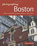 The Photographer's Guide to Boston