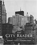 img - for The City Reader by Richard T. LeGates (Editor), Frederic Stout (Editor) (14-Mar-1996) Paperback book / textbook / text book