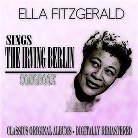 Sings the Irving Berlin Songbook (Classics Original Albums - Digitally Remastered)