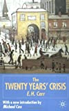 img - for The Twenty Years' Crisis 1919-1939: An Introduction to the Study of International Relations book / textbook / text book
