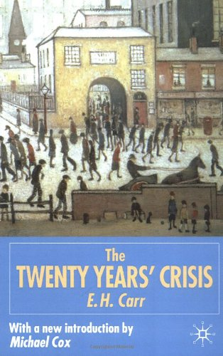 The Twenty Years' Crisis 1919-1939: An Introduction to...