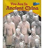 You Are in Ancient China (You Are There!)