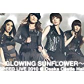 GLOWING SUNFLOWER SPEED LIVE 2010@ [DVD]