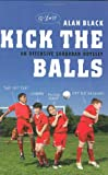 Kick the Balls: An Offensive Suburban Odyssey