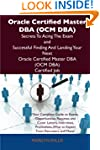 Oracle Certified Master DBA (Ocm DBA)...