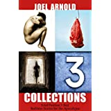 Fetal Bait Apocalypse; 3 Collections in 1 ~ Joel Arnold