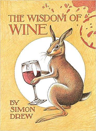 The Wisdom of Wine
