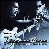 echange, troc Reverend Raven - Live at Blues on Grand