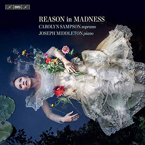 SACD : CAROLYN SAMPSON - JOSEPH MIDDLETON - Reason In Madness (Hybrid SACD)