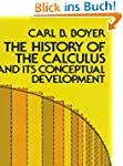 The History of the Calculus and Its C...