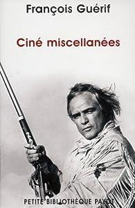 Ciné miscellanées par François Guérif