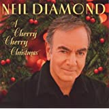 A Cherry Cherry Christmasby Neil Diamond