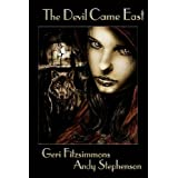 The Devil Came Eastby Geri Fitzsimmons