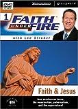 Faith Under Fire 1: Faith & Jesus