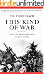 This Kind of War: The Classic Militar...
