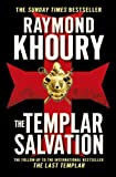 The Templar Salvation (1409117588) by Khoury, Raymond