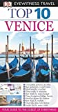 Gillian Price DK Eyewitness Top 10 Travel Guide: Venice by Price, Gillian (2013)