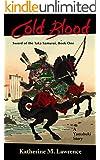 Cold Blood: A Yamabuki Story (Sword of the Taka Samurai Book 1)
