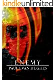 Enemy (The Silver Trilogy: Book One 1)