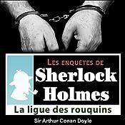 La ligue des rouquins (Les enquêtes de Sherlock Holmes 24) | Arthur Conan Doyle