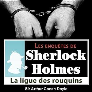 La ligue des rouquins (Les enquêtes de Sherlock Holmes 24)   Livre audio