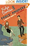 Fudge Berries and Frogs' Knickers (A...