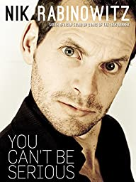 Nik Rabinowitz: You Can\'t Be Serious