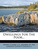 Dwellings For The Poor...