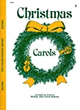 Christmas Carols - Level 3 (The Young Pianist Series)