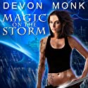 Magic on the Storm: Allie Beckstrom Series, Book 4 Audiobook by Devon Monk Narrated by Emily Durante