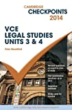 Cambridge Checkpoints VCE Legal Studies Units 3 and 4 2014
