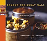 img - for Beyond the Great Wall by Naomi Duguid, Jeffrey Alford (2008) Hardcover book / textbook / text book