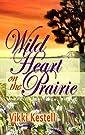 Wild Heart on the Prairie (A Prairi...