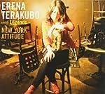 TERAKUBO, ERENA - NEW YORK ATTITUDE