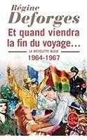 La Bicyclette Bleue, Tome 10 : Et quand viendra la fin du voyage... : 1964-1967