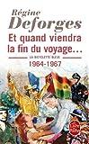 echange, troc Régine Deforges - La Bicyclette Bleue, Tome 10 : Et quand viendra la fin du voyage... : 1964-1967