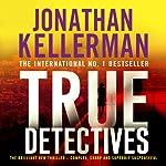 True Detectives | Jonathan Kellerman