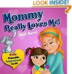 Kids Books:Mommy Really Loves Me: How...