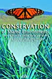 img - for Conservation of Shared Environments: Learning from the United States and Mexico (THE EDGE: Environmental Science, Law, and Policy) book / textbook / text book