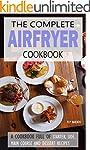 Air fryer Cookbook: Almost 100 recipe...