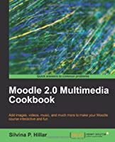 Moodle 2.0 Multimedia Cookbook Front Cover