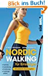 Nordic Walking f�r Einsteiger: Techni...