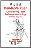 Dandaofa Xuan - Chinese Long Saber Techniques Anthology (English Edition)