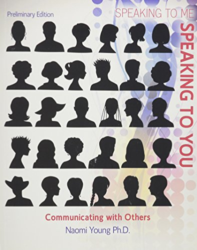 Speaking To Me, Speaking To You: Communicating with Others