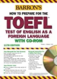 img - for Barron's How to Prepare for the TOEFL with CD-ROM, 11th Edition by Pamela Sharpe Ph.D. (2004-06-01) book / textbook / text book