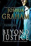 BEYOND JUSTICE (English Edition)