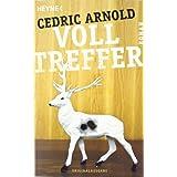 """Volltreffer: Romanvon """"Cedric Arnold"""""""