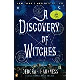 A Discovery of Witches: A Novel (All Souls Trilogy) ~ Deborah Harkness