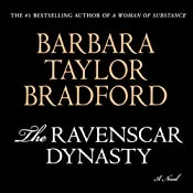 The Ravenscar Dynasty: A Novel | [Barbara Taylor Bradford]
