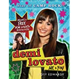 "Demi Lovato [With Poster]: Me and You - Star of ""Camp Rock""von ""Posy Edwards"""